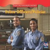 Police Officers/Policias - Jacqueline Laks Gorman, Gregg Andersen