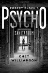Robert Bloch's Psycho: Sanitarium - Chet Williamson