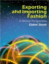 Exporting and Importing Fashion: A Global Perspective - Elaine Stone