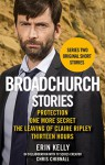 Broadchurch Stories Volume 2 - Erin Kelly, Chris Chibnall