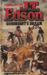 Goodnights Dream - J.T. Edson