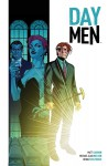 Day Men Vol. 1 - Matt Gagnon, Michael Alan Nelson, Brian Stelfreeze