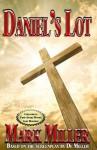 Daniel's Lot - Mark Miller