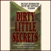 Dirty Little Secrets: Military Information You're Not Supposed to Know - James F. Dunnigan, Albert A. Nofi, James F. Dunnigan