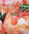 Louisiana Seafood Bible: Shrimp - Jerald Horst