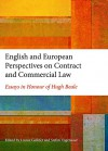 English and European Perspectives on Contract and Commercial Law: Essays in Honour of Hugh Beale - Louise Gullifer, Stefan Vogenauer