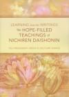 The Hope Filled Teachings of Nichiren Daishonin - Daisaku Ikeda