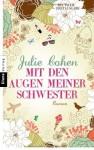 Mit den Augen meiner Schwester: Roman von Cohen. Julie (2012) Taschenbuch - Cohen. Julie