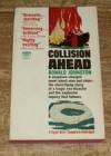 Collision Ahead - Ronald Johnston