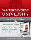 Writer's Digest University: Everything You Need to Write and Sell Your Work - Writer's Digest Books