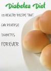 Diabetes Diet: 105 recipe that can reverse Diabetes forever - Susan Brian