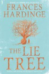 The Lie Tree Special Edition: Book of the Year - Frances Hardinge