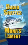 Mona's Lament (Harry Caine Mystery Series) - David Shaffer