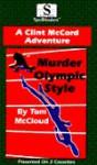 Murder Olympic Style: A Clint McCord Adventure - Tom McCloud, Richard Haywood, Bernard Bridges