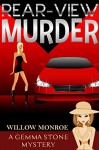Rear-View Murder (Gemma Stone Cozy Mystery Book 1) - Willow Monroe