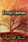Eternal Emotions - Angie Mckinnie