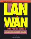LAN to WAN Interconnection - John Enck