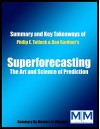 Superforecasting: The Art and Science of Prediction | Summary & Key Takeaways in 20 minutes - Philip E. Tetlock, Dan Gardner, Masters in Minutes