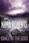 Dance of the Gods (Circle Trilogy) - Nora Roberts