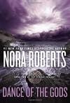 Dance of the Gods (Circle Trilogy) - Nora Roberts