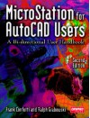 MicroStation for AutoCAD Users - Frank Conforti, Ralph Grabowski