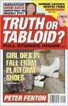 Truth or Tabloid? - Peter Fenton