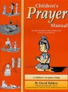 Children's Prayer Manual - David Walters, Jessica Ellis, Lisa-Joy Walters