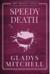 Speedy Death (Mrs. Bradley) - Gladys Mitchell