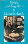 Paginas Autobiograficas - Mariano Azuela, Jos' Luis Mart-Nez