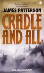 Awal Mula Segalanya (Cradle and All) - James Patterson