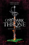 One Dark Throne - Kendare Blake