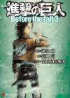 Shingeki no Kyojin: Before the Fall 3 - Ryo Suzukaze, Thores Shibamoto, Hajime Isayama