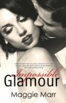Impossible Glamour (The Glamour Series) (Volume 6) - Maggie Marr