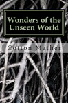 Wonders of the Unseen World - Cotton Mather, Increase Mather