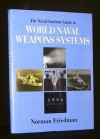 The Naval Institute Guide to World Naval Weapons Systems 1994 Update - Norman Friedman