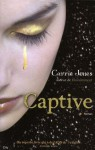 Captive - Carrie Jones, Evelyne Châtelain