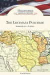 The Louisiana Purchase: Growth of a Nation - Tim McNeese, Liz Sonneborn