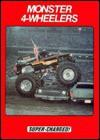 Monster 4 Wheelers - William G. Holder