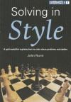 Solving in Style - John Nunn