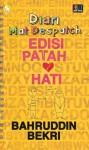 Edisi Patah Hati - Bahruddin Bekri