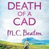 Death of a Cad - M.C. Beaton, David Monteath
