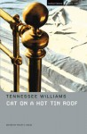 Cat on a Hot Tin Roof - Tennessee Williams, Prof. Philip Kolin