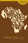 In the United States of Africa - Abdourahman A. Waberi, Percival Everett, David Ball, Nicole Ball
