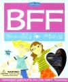 BFF: Bracelets For Friends Kit: Friendship Bracelets You Can Craft Together - Catherine Milne, Ali Douglass