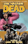The Walking Dead Volume 29: : Lines We Cross - Robert Kirkman