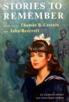 Stories To Remember (Vol 1) - Thomas B. Costain, John Beecroft