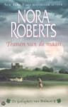 Tranen van de maan (Gallaghers of Ardmore / Irish Trilogy, #2) - Nora Roberts