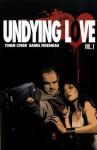 Undying Love - Tomm Coker, Daniel Freedman