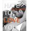 [ Hate to Love You (CD) by Alden, Elise ( Author ) Oct-2014 Compact Disc ] - Elise Alden