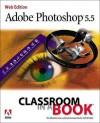Adobe Photoshop 5.5 Classroom in a Book - Adobe Creative Team